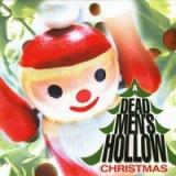 A Dead Men's Hollow Christmas Lyrics Dead Men's Hollow