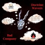 Bad Company Lyrics Doctrine Wavers