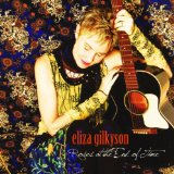 Roses At The End Of Time Lyrics Eliza Gilkyson