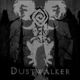 Dustwalker Lyrics Fen