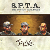 S.P.T.A. (Said Person Of That Ability) Lyrics J-Live