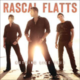 Nothing Like This Lyrics Rascal Flatts