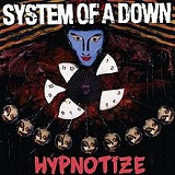 Hypnotize Lyrics System of a Down