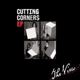 Cutting Corners (EP) Lyrics The View