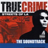 Miscellaneous Lyrics True Crime - Streets of L.A.