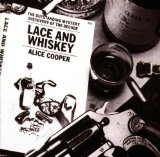 Lace And Whiskey Lyrics Alice Cooper