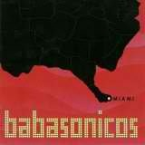 Miami Lyrics Babasonicos