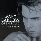 Open Road Lyrics Barlow Gary