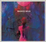 After the Disco Lyrics Broken Bells