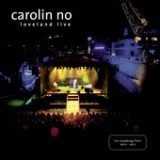 Live 2012 Lyrics Carolin No
