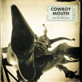 Are You With Me? Lyrics Cowboy Mouth