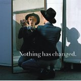 Nothing Has Changed - 2CD Lyrics DAVID BOWIE