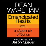 Emancipated Hearts Lyrics Dean Wareham