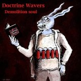 Demolition Soul Lyrics Doctrine Wavers