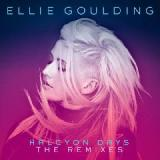 Halcyon Days The Remixes Lyrics Ellie Goulding