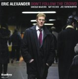 Don't Follow The Crowd Lyrics Eric Alexander