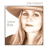 Simply Eva Lyrics Eva Cassidy