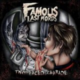 Two Faced Charade Lyrics Famous Last Words