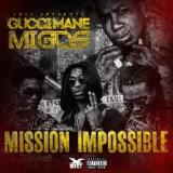 Mission Impossible Lyrics Gucci Mane
