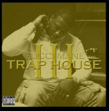 Trap House 3 Lyrics Gucci Mane