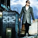 2012 (It Ain't The End) [Single] Lyrics Jay Sean
