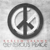 Generous Peace Lyrics Kareem Salama