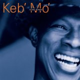 Slow Down Lyrics Keb Mo