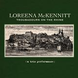 Troubadours on the Rhine (Live) Lyrics Loreena McKennitt