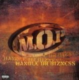 Handle UR Bizness Lyrics M.O.P.