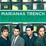 Fallout (Single) Lyrics Marianas Trench