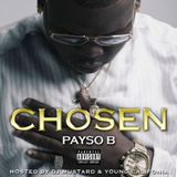 Chosen Lyrics Payso B