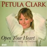 Open Your Heart: A Love Song Collection Lyrics Petula Clark