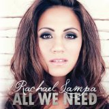 All We Need Lyrics Rachael Lampa