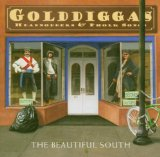 Gold Diggas, Head Nodders & Pholk Songs Lyrics The Beautiful South
