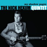My Shadow Pages Lyrics The Nick Hexum Quintet