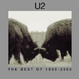 The Best Of 1990-2000 - Disc 1 Lyrics U2