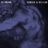 Samson & Delilah Lyrics V.V. Brown