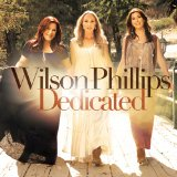 Dedicated Lyrics Wilson Phillips