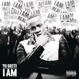 I Am Lyrics Yo Gotti