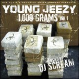 1,000 Grams Lyrics Young Jeezy