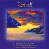 For Your Self: Meditations 3CD Set Lyrics Amy Saltzman M.D.