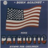 Patriotic Battle Hymns Lyrics Born Against