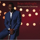 I'll Be Home For Christmas Lyrics Brian McKnight