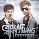 Celebrity (EP) Lyrics Call Me Anything
