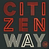 2.0 Lyrics Citizen Way