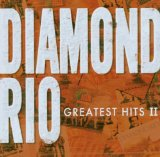 Diamond Rio Lyrics Diamond Rio