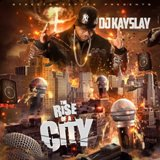 The Rise Of A City Lyrics DJ Kay Slay
