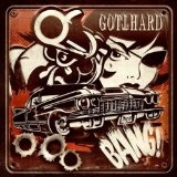 BANG! Lyrics Gotthard