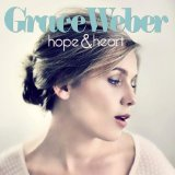 Hope & Heart Lyrics Grace Weber