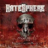 The Great Bludgeoning Lyrics Hatesphere